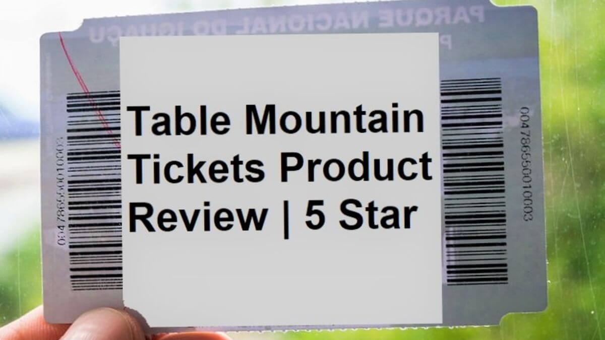 Product-Review-Table-Mountain-Tickets